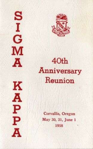 1958 OSU Upsilon of Sigma Kappa Sorority 40th Reunion Corvallis, Oregon Program