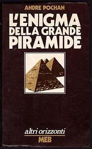 ANDRE-POCHAN-L-039-ENIGMA-DELLA-GRANDE-PIRAMIDE-MEB-COLLANA-ALTRI-ORIZZONTI-1974