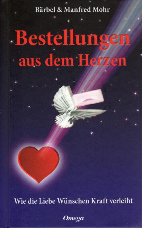 Bestellungen aus dem Herzen  Bärbel und Manfred Mohr