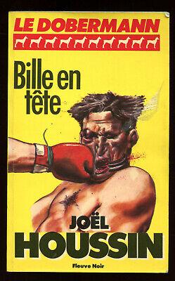 JoËl houssin: le dobermann n°2. fleuve noir. 1984.