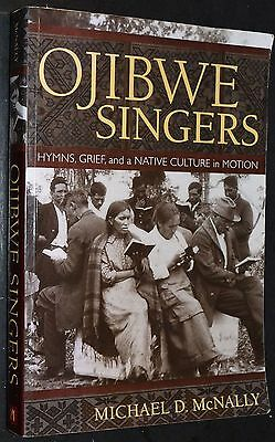 2000 OJIBWE SINGERS Hymns Grief & Native Culture in Motion Native American D1