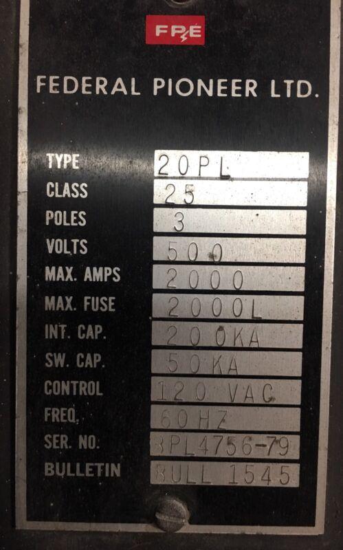 Federal Pioneer 20PL 2000 Amp MO BOLT IN SWITCH 120 Volt Shunt 500 V Ship 24/7