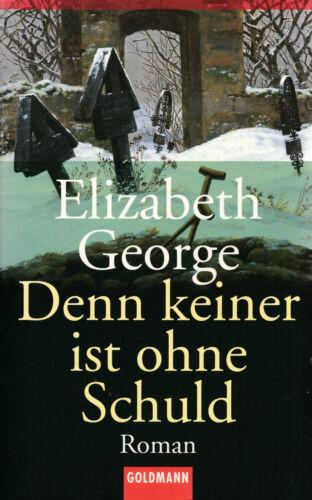 ELIZABETH GEORGE * Denn keiner ist ohne Schuld * Inspector Lynley 6 (1996)