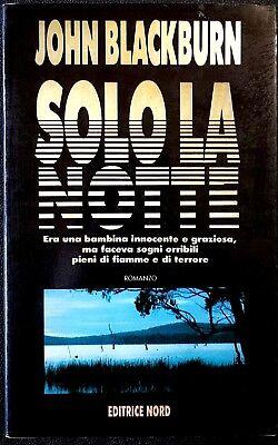 John Blackburn, Solo la notte, Ed. Nord, 1990