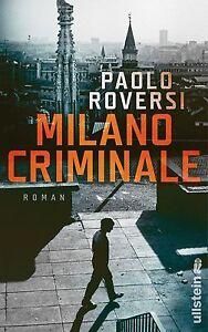 Milano Criminale von Paolo Roversi (2013, Gebundene Ausgabe)