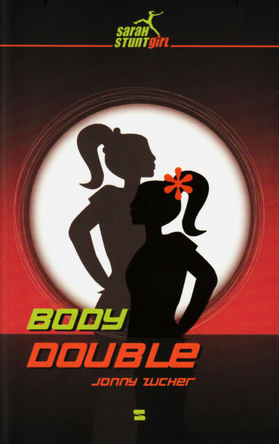 *- Sarah STUNTgirl 02 - Body DOUBLE - Jonny ZUCHER  tb (2008)