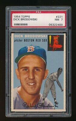 1954 TOPPS DICK BRODOWSKI  PSA  7  NM  BOSTON RED SOX #221  WELL CENTERED, SHARP Boston Red Sox Center