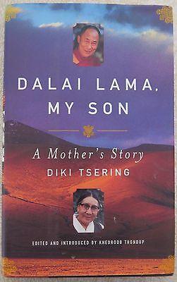 Dalai Lama  My Son  A Mothers Story By Diki Tsering