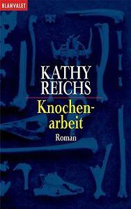 Knochenarbeit von Kathy Reichs (2001, Taschenbuch)