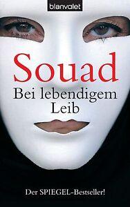 Bei lebendigem Leib von Souad (2005, Taschenbuch)