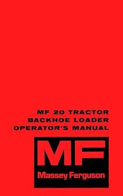 Massey Ferguson Mf20 20 Backhoe Loader Operators Manual