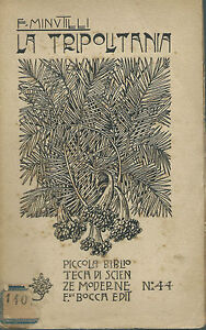 Minutilli - La Tripolitania - Fratelli Bocca II Edizione 1912 - Colonie - Italia - Restituzione con condivisione delle spese postali - Italia