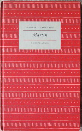 Martin - von Manfred Hausmann