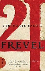 Frevel-von-Stephanie-Parris-2012-Gebundene-Ausgabe
