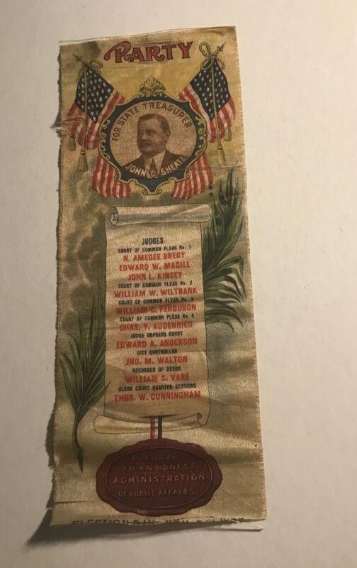 PA Republican Party Election Ribbon 1903 John Sheatz For State Treasurer
