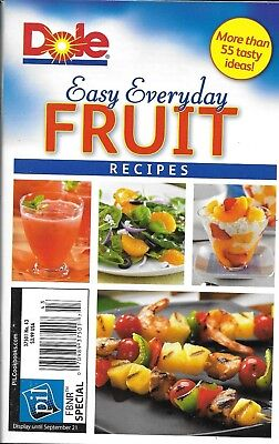 Dole Easy Everyday Fruit Recipes Magazine Salads Snacks Smoothies Desserts Drink ()