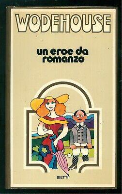 WODEHOUSE PELHAM GREVNVILLE UN EROE DA ROMANZO BIETTI 1973 UMORISMO
