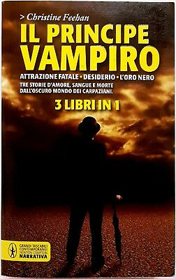 Christine Feehan, Il principe vampiro. Primi 3 libri, Ed. Newton Compton, 2012