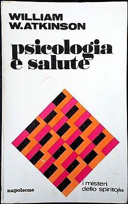 William W. Atkinson, Psicologia e salute, Ed. Napoleone, 1973