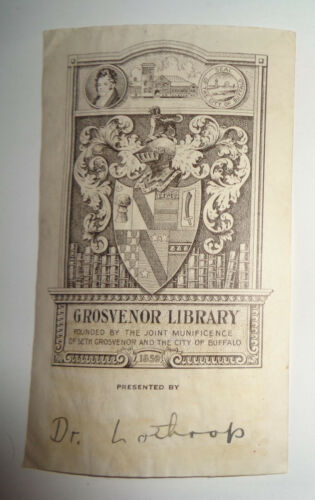 Grosvenor Library  Buffalo, New York. Ex Libris Bookplate, 1859 Dr. Lothrop gift