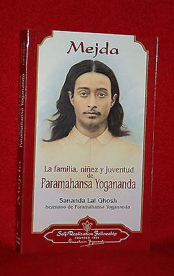 Mejda: La Vida Familiar, Niñez Y Juventud De Yogananda - En Español - Pb -
