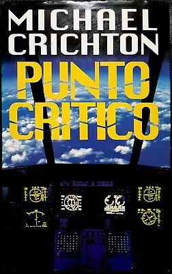 Michael Crichton, Punto critico, Ed. EuroClub, 1997
