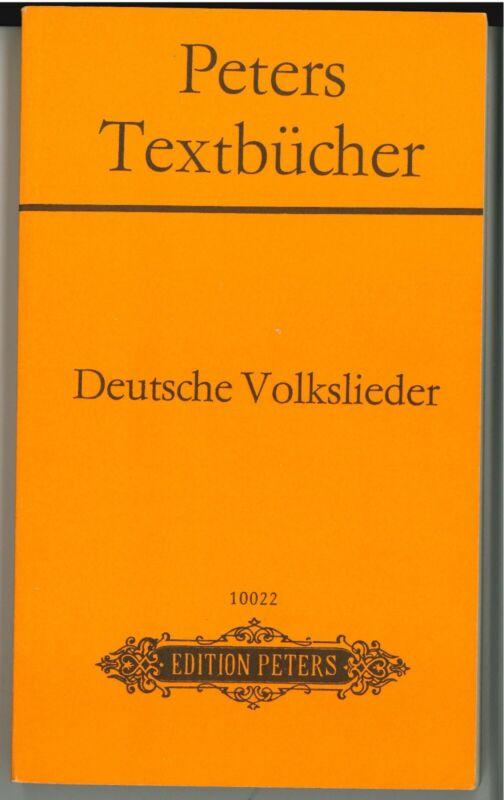 Deutsche Volkslieder. 280 ausgewählte Liedtexte. Edition Peters 1981