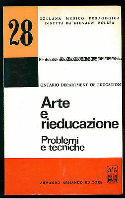 ONTARIO DEPARTMENT EDUCATION ARTE E RIEDUCAZIONE ARMANDO 197O PEDAGOGIA