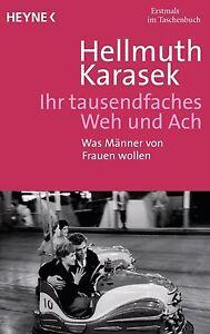 Ihr tausendfaches Weh und Ach von Hellmuth Karasek (2011, Taschenbuch)