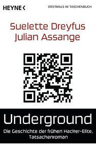 Julian Assange, Suelette Dreyfus  ►  Underground  ►►►UNGELESEN