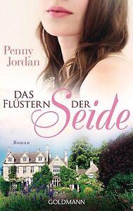 Jordan, P: Flüstern der Seide von Penny Jordan (2012, Taschenbuch)