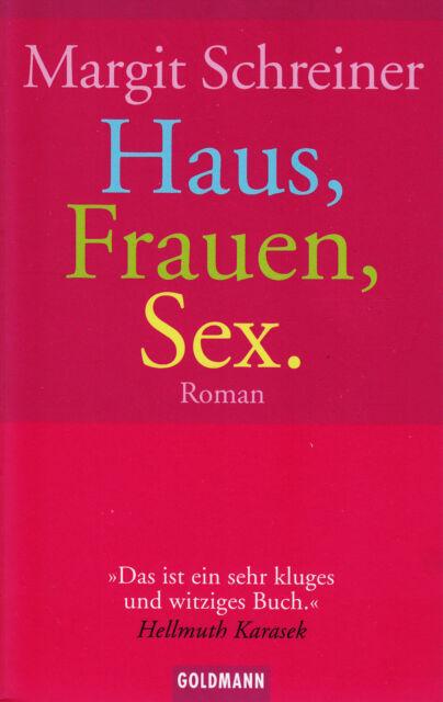 *~ HAUS, frauen, SEX - Margit SCHREINER   tb (2004)