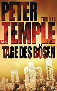 Tage des Bösen Peter Temple  Thriller Taschenbuch ++Ungelesen++