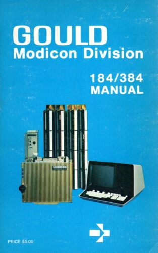 Gould Modicon Division 184/384 Programmable Controller Manual (1981, paperback)