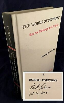 Words of Medicine : Sources, Meanings & Delights SIGNED 1st Fortuine Etimology