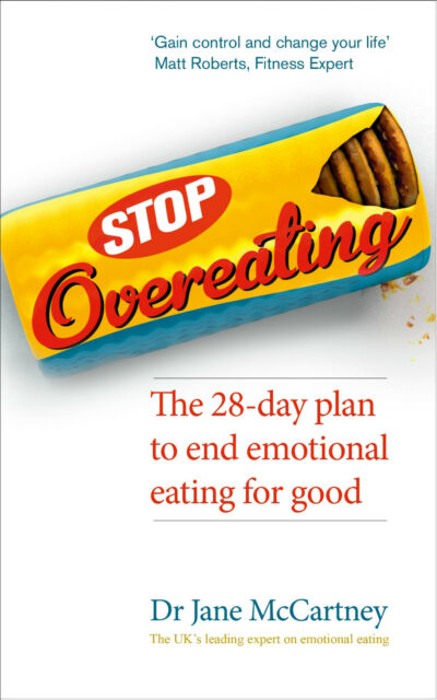 STOP OVEREATING: The 28-day Plan to End Emotional Eating           9780091954994