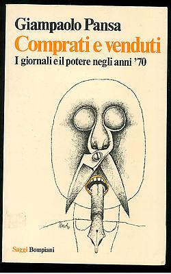 PANSA GIAMPAOLO COMPRATI E VENDUTI BOMPIANI 1977 SAGGI 26