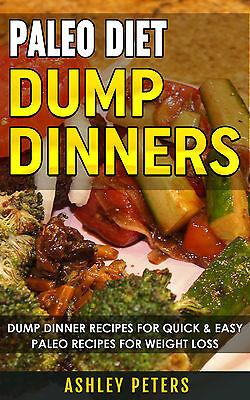 Paleo Diet Dump Dinners  75 Dump Dinner Recipes For Quick   Easy Paleo Recipes