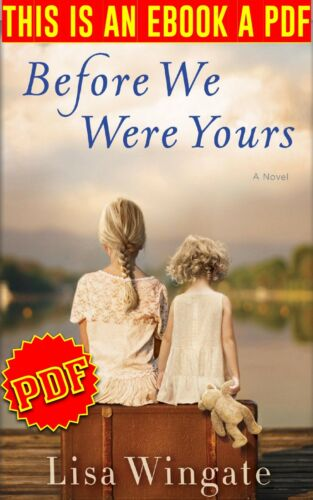 Before We Were Yours -By LISA WINGATE -🔥P.D.F🔥Email Delivery♨️