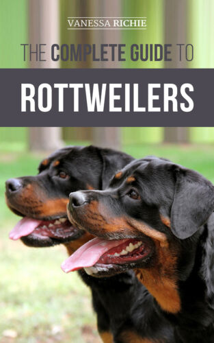 The Complete Guide to Rottweilers: - Training Book - Paperback 2019