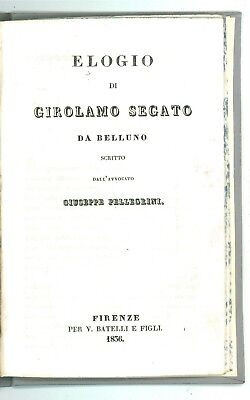 PELLEGRINI GIUSEPPE ELOGIO GIROLAMO SEGATO BELLUNO BATELLI 1836 MUMMIFICAZIONE