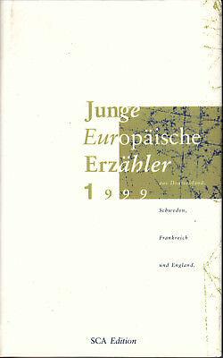 SCA-EDITION Junge Europäische Erzähler 1999 Deutschland, Schweden, Frankreich EA