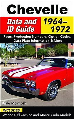 Chevelle Data And ID Guide 1964-72 Wagons, El Camino & Many More - Book CT577