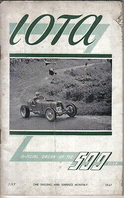 IOTA 500cc Racing Club Magazine July 1947 Official Organ of the 500 Club