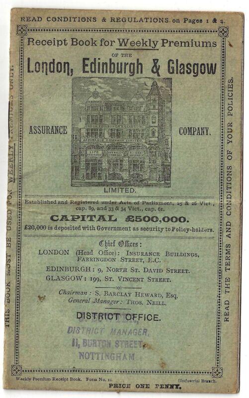 Receipt Book for Weekly, Premiums of the LONDON, EDINBURG & GLASGOW, 1899