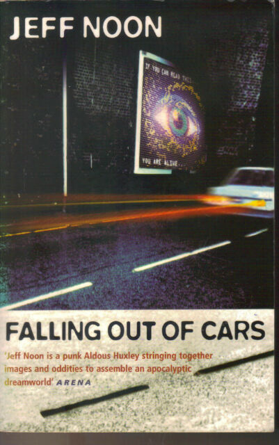 JEFF NOON - Falling Out Of Cars  P/B