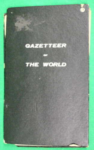 Original 1909 The Bullard Company Gazetteer of the World