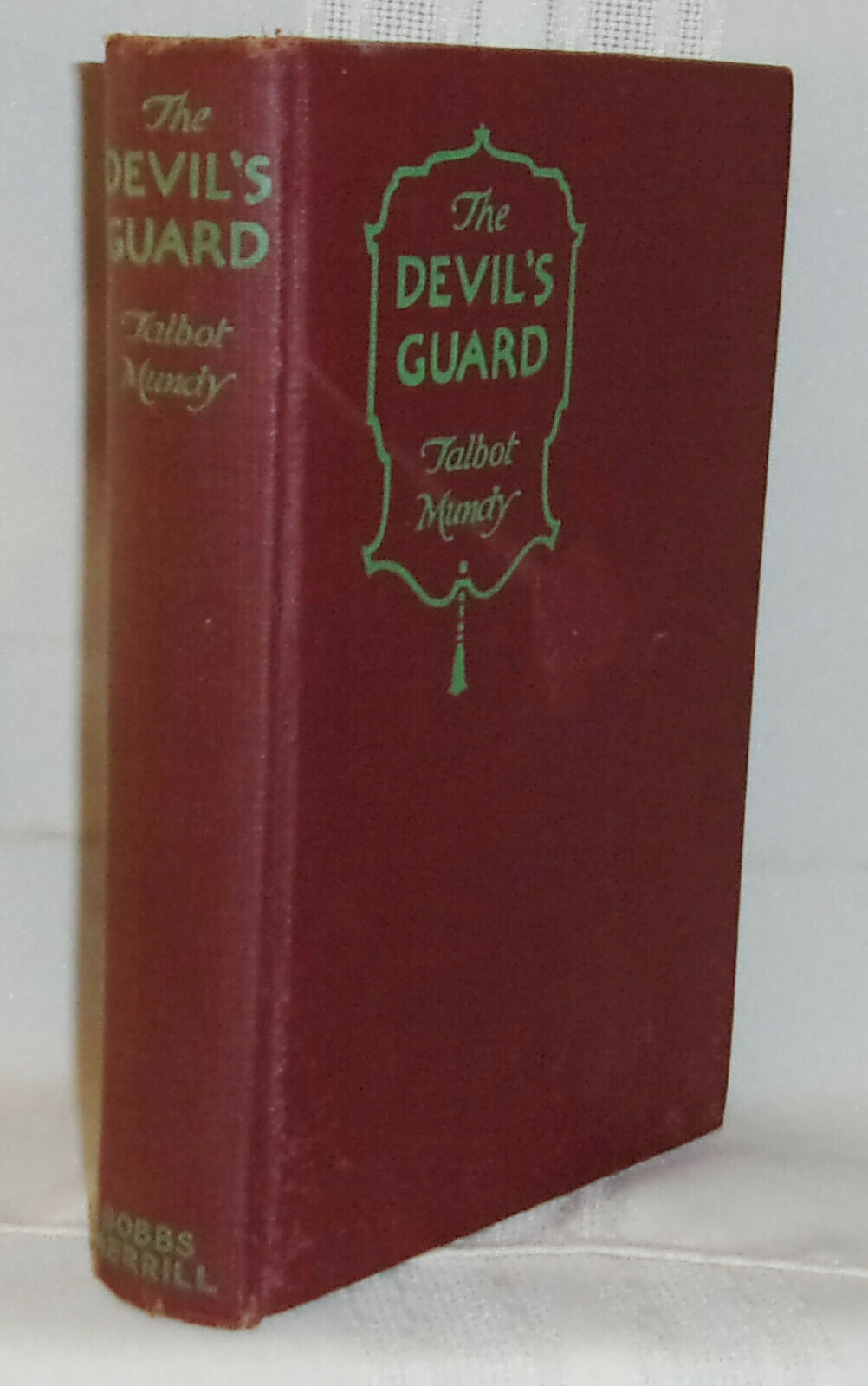 Talbot Mundy THE DEVIL S GUARD First U.S. Edition John Ford Estate SIGNED Mary - $80.00