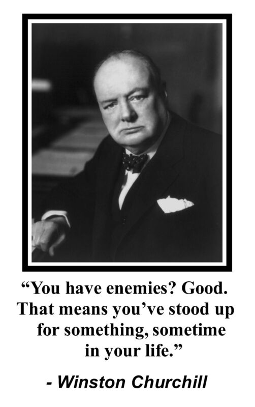 """Winston Churchill """" enemies"""" Famous Quote 11 x 17 Poster Photo #ms1"""