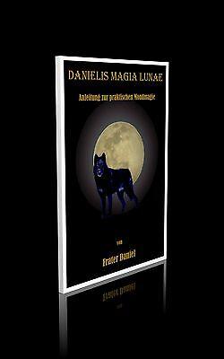 Frater Daniel - DANIELIS MAGIA LUNAE